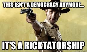 Ricktatorship